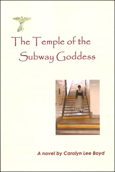 """The Temple of the Subway Goddess"", by Carolyn Lee Boyd"