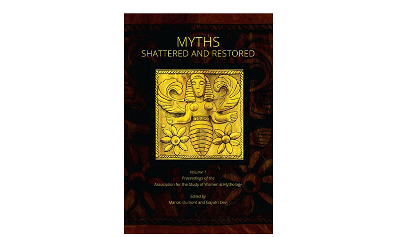 Myths Shattered and Restored: A review